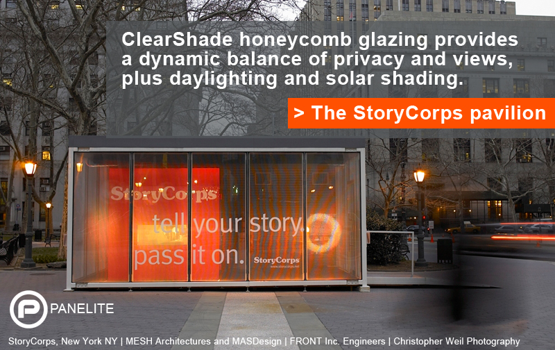 Panelite - ClearShade Honeycomb Glazing - StoryCorps - Privacy Views Daylighting