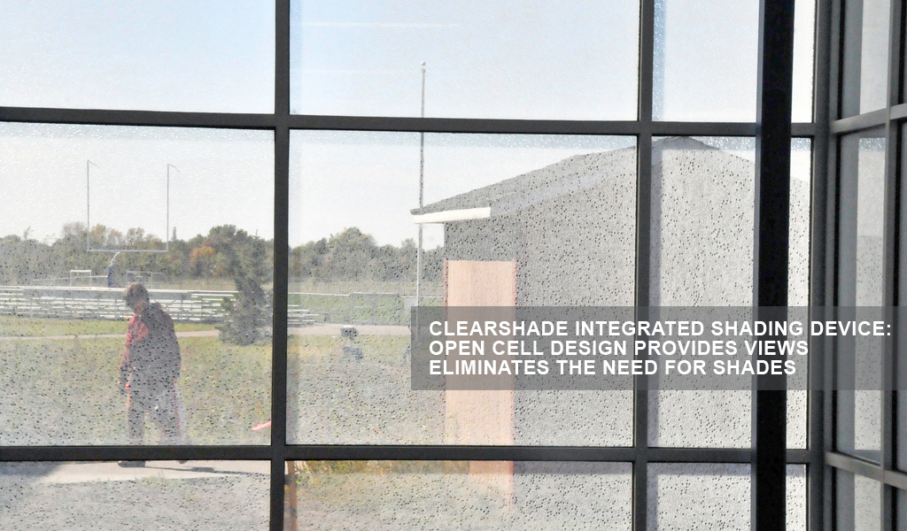 Panelite ClearShade Exterior Facade Curtain Wall Glazing CSU-TTWR3 Lakeview Public School MN Wendel Architects Heartland Glass 17 SHADING